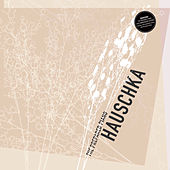 The Prepared Piano (10th Anniversary Edition) by Hauschka