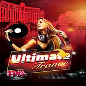 Ultimate Trance by Various Artists