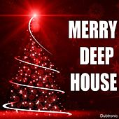 Merry Deep House by Various Artists
