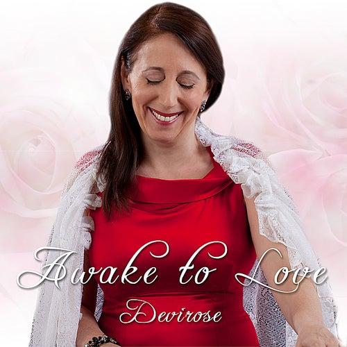 Awake to Love von Devirose