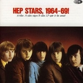 Hep Stars, 1964-69 by The Hep Stars