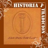 Historia Y Tradicion- Nuestro Destino Estaba Escrito by Intocable