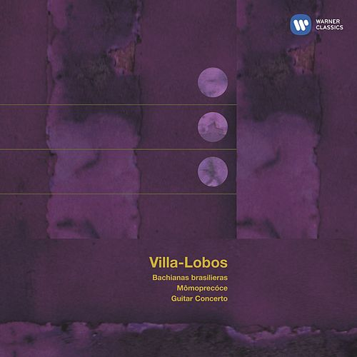Villa-Lobos: Bachianas brasileiras by Various Artists