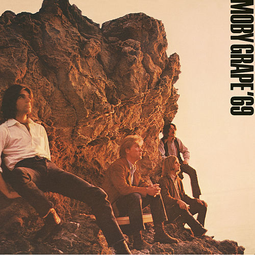 Moby Grape '69 by Moby Grape