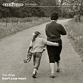 Don't Lose Heart - Single by Tim Knol