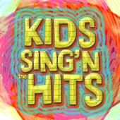 Kids Sing'n The Hits by Kids Sing & Learn