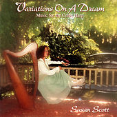 Variations On A Dream - Music For The Celtic Harp by Susan Scott