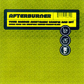 Afterburner: Your Gabber Nightmare 160 BPM And Up! by Various Artists