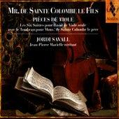 Mr. De Sainte Colombe Le Fils - Pièces De Viole by Jordi Savall