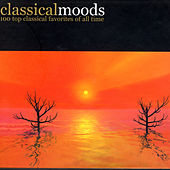 Classical Moods - 100 Top Classical Favorites Of All Time by