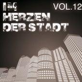 Im Herzen der Stadt, Vol. 12 by Various Artists