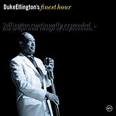Duke Ellington's Finest Hour by Duke Ellington