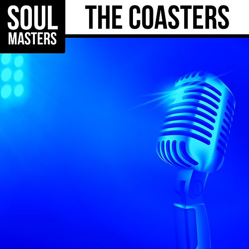Soul Masters: The Coasters by The Coasters