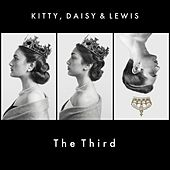Kitty, Daisy & Lewis The Third by Kitty, Daisy & Lewis