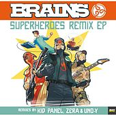 Superheroes Remix EP by The Brains