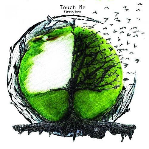 Touch Me (Reissue) by First Turn