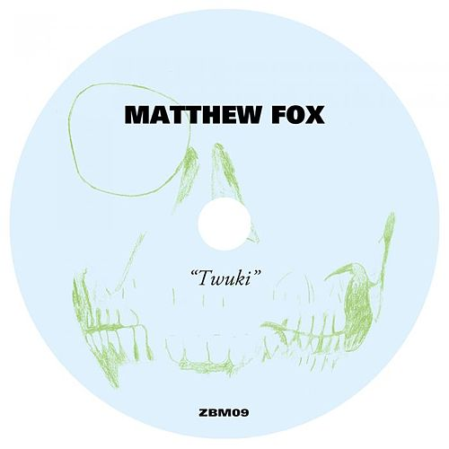 Twuki by Matthew Fox