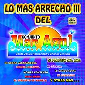 Lo Mas Arrecho,  Vol. 3 by Conjunto Mar Azul