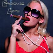 Groovie Lips by Various Artists