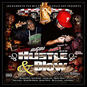 Hustle & Blow (Hosted By San Quinn) by Various Artists