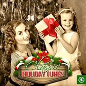 Classic Holiday Tunes by Various Artists