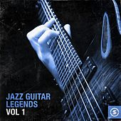 Jazz Guitar Legends, Vol. 1 by Various Artists