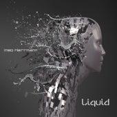 Liquid by Ingo Herrmann