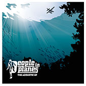The Acoustic EP von People In Planes