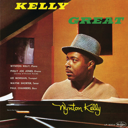 Kelly Great by Wynton Kelly
