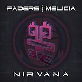 Nirvana (feat. Melicia) by The Faders