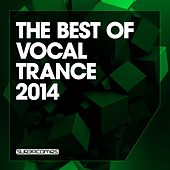 The Best Of Vocal Trance 2014 - EP von Various Artists