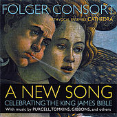 A New Song: Celebrating The King James Bible by Folger Consort