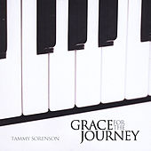 Grace for the Journey by Tammy Sorenson