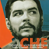 Che, hasta la victoria siempre by Various Artists
