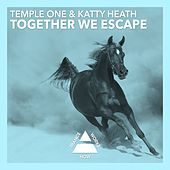 Together We Escape by Temple One