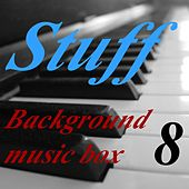 Background Music Box, Vol. 8 by Stuff