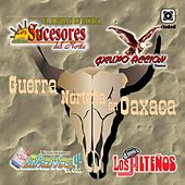 Guerra Norteña en Oaxaca by Various Artists