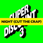 Night (Cut The Crap) (Remixes) by Etienne de Crécy
