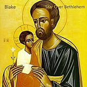Star Over Bethlehem by Blake