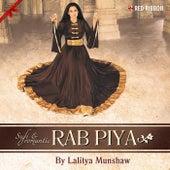 Rab Piya - Sufi & Romantic by Various Artists