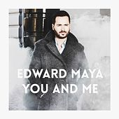You and Me by Edward Maya
