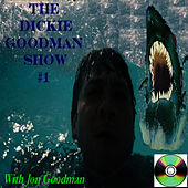 Dickie Goodman Show #1 With Jon Goodman by Dickie Goodman