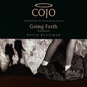 Cojo Going Forth by David Kauffman