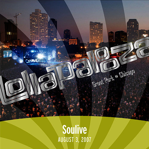Live at Lollapalooza 2007: Soulive by Soulive