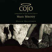 COJO -- Music Ministry by David Kauffman