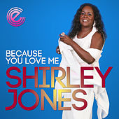 Because You Love Me by Shirley Jones