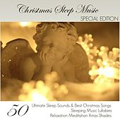 Christmas Sleep Music Special Edition - 50 Ultimate Sleep Sounds & Best Christmas Songs, Sleeping Music Lullabies, Relaxation Meditation Xmas Shades by Classical Christmas Music