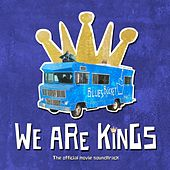 We Are Kings (Official Movie Soundtrack) by Various Artists