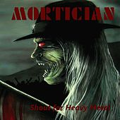 Shout for Heavy Metal by Mortician