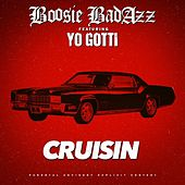 Cruisin (feat. Yo Gotti) - Single by Boosie Badazz
